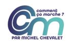 Science Video Service - Coment ça Marche par Michel Chevalet